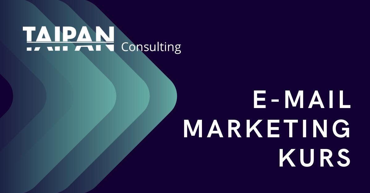 CTA_E-Mail Marketing Kurs_Taipan Consulting